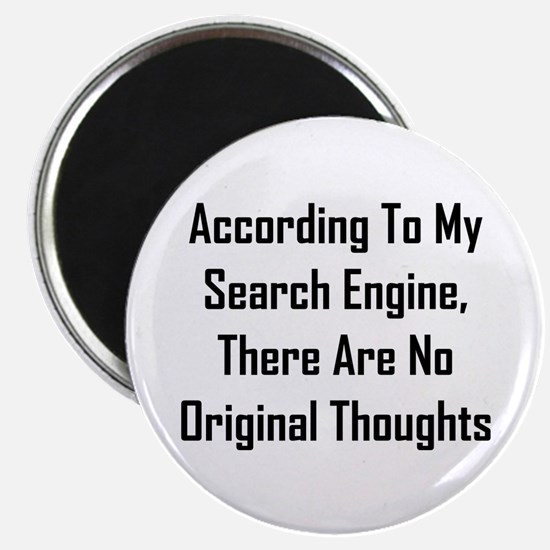 There Are No Original Thoughts Magnet