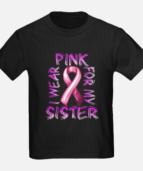 I Wear Pink for my Sister T