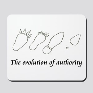 The evolution of authority Mousepad