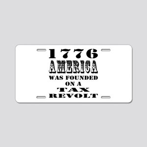 America Was Founded Aluminum License Plate
