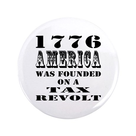 "America Was Founded 3.5"" Button (100 pack)"