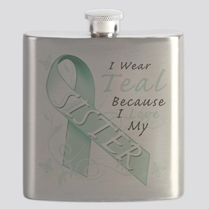 I Wear Teal Because I Love My Sister Flask