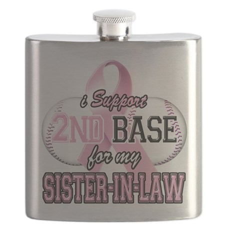 I Support 2nd Base for my Sister In Law Flask