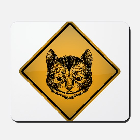 Cheshire Cat Warning Sign Mousepad