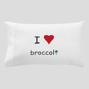 I Love Broccoli Pillow Case