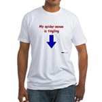 My spider sense is tingling Fitted T-Shirt