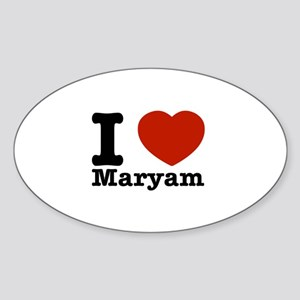 I Love Maryam Sticker (Oval)