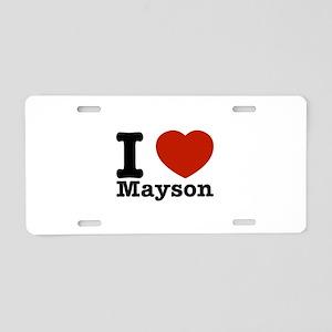 I Love Mayson Aluminum License Plate