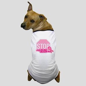 STOP Breast Cancer Pink Ribbon Sign Dog T-Shirt