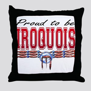 Proud to be Iroquois Throw Pillow