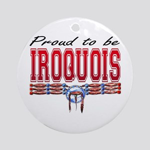 Proud to be Iroquois Ornament (Round)