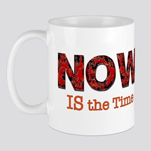 NOW is the Time Mug