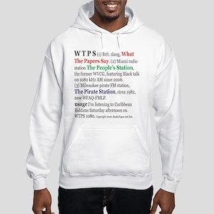 What is WTPS? Hooded Sweatshirt