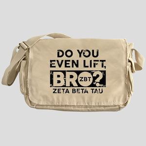 Zeta Beta Tau Do You Lift Bro Messenger Bag