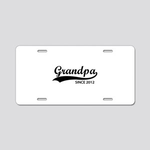 Grandpa since 2012 Aluminum License Plate
