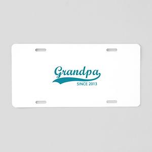 Grandpa since 2013 Aluminum License Plate