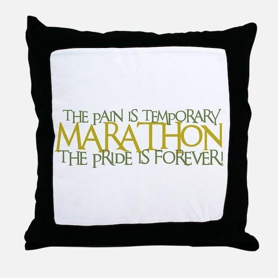 Marathon- The Pride is Forever Throw Pillow