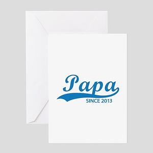 Papa since 2013 Greeting Card