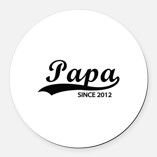 Papa since 2012 Round Car Magnet