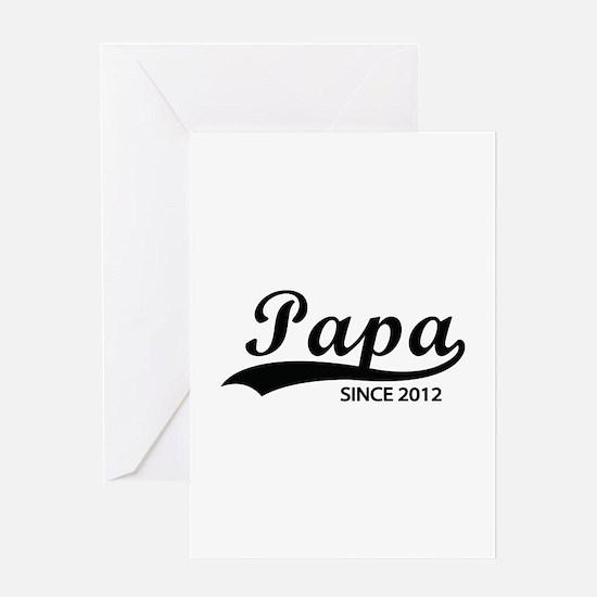 Papa since 2012 Greeting Card