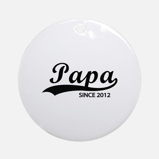 Papa since 2012 Ornament (Round)