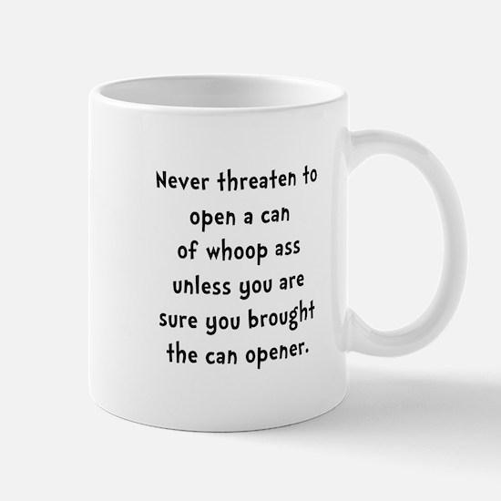 Can Opener Whoop Ass Mug