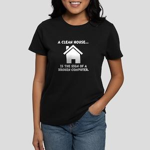 Clean House Broken Computer Women's Dark T-Shirt
