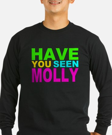 Have you Seen Molly Shirt T