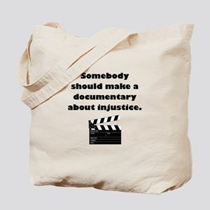 Documentary Injustice Tote Bag
