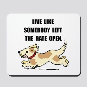 Dog Gate Open Mousepad