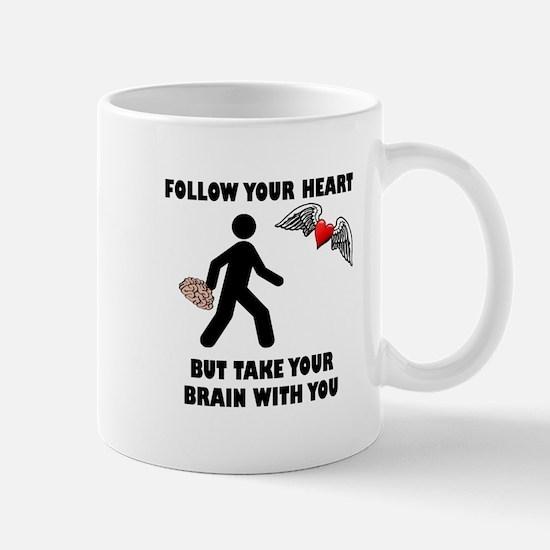 Follow Your Heart Brain Mug