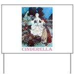 Cinderella Yard Sign