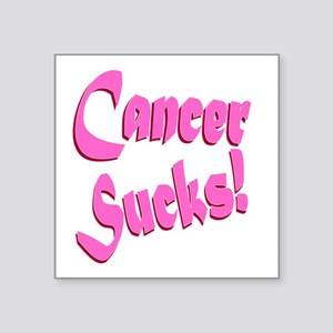 "Cancer Sucks Funny Pink Square Sticker 3"" x 3"""