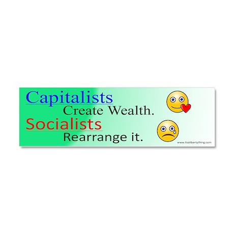 Capitalists Create Wealth Car Magnet 10 x 3