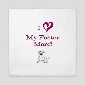 Love My Foster Mom with puppy Queen Duvet