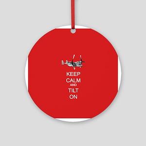 Keep Calm and Tilt On Ornament (Round)