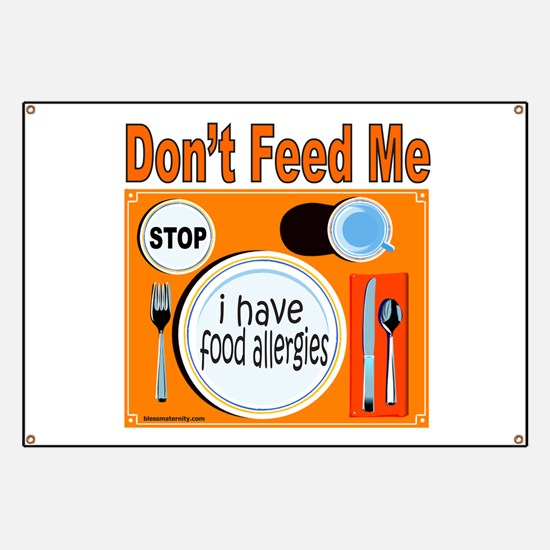DON'T FEED ME Banner