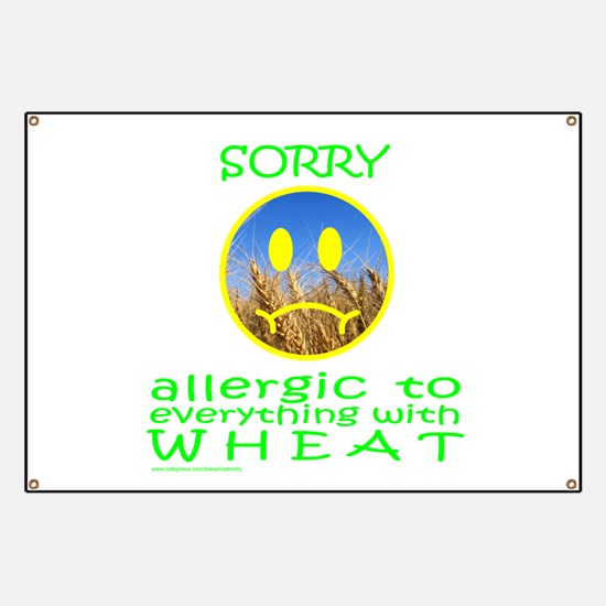 ALLERGIC TO WHEAT Banner