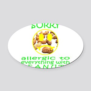 ALLERGIC TO PEANUTS Oval Car Magnet