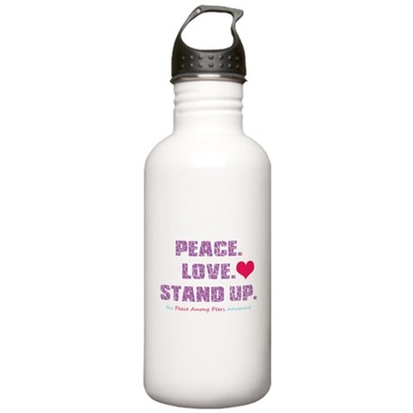Peace, Love, Stand Up Against Bullies Stainless Wa