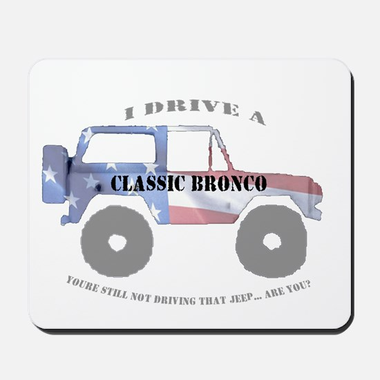 You're not driving a Jeep, are you? Mousepad