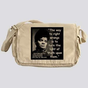 Wells Truth Quote 2 Messenger Bag