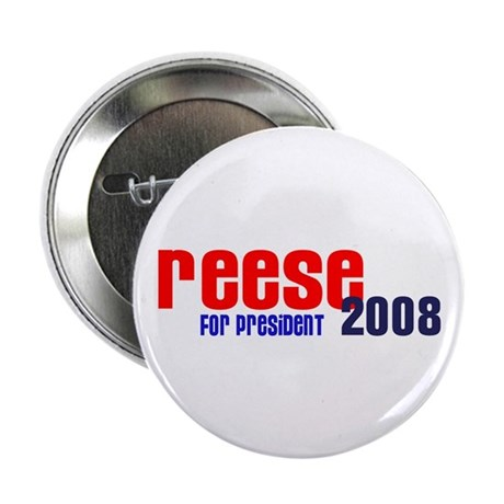 Reese for President 2008 Button