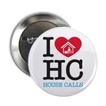 """I Heart House Calls 2.25"""" Button (10 Pack)"""