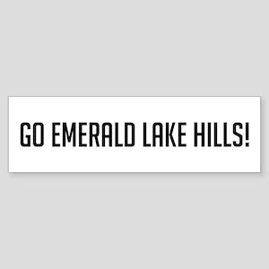 Go Emerald Lake Hills Bumper Sticker