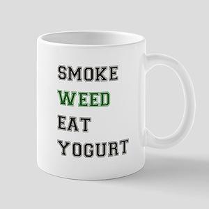 Smoke Weed Eat Yogurt Mug