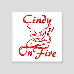 "Cindy On Fire Square Sticker 3"" x 3"""