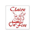 Claire On Fire Square Sticker 3