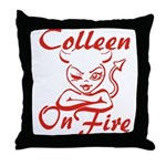 Colleen On Fire Throw Pillow