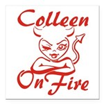 Colleen On Fire Square Car Magnet 3